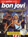 Play Guitar With... Bon Jovi (The Later Years) (Partition+CD)
