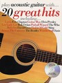 Play Acoustic Guitar... With 20 Great Hits (Partition+CD)