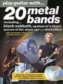 Play Guitar With... 20 Metal Bands (Partition+CD)