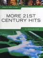 Really Easy Piano : More 21st Century Hits