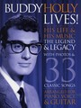 Buddy Holly Lives ! His Life and his Music - The Legacy and the Legend